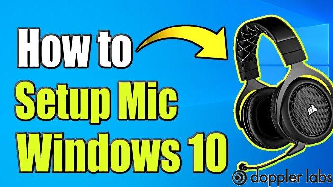 Step By Step To Set Up Headset Microphone Windows 10